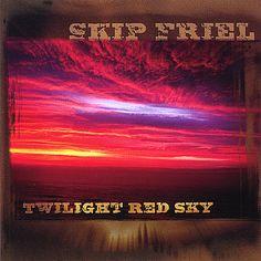 Skip Friel - Twilight Sky