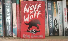 On Our Book Shelf: Wolf By Wolf.    Crazy Mother Crafter New Zealand
