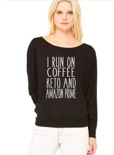 I run on coffee, ket
