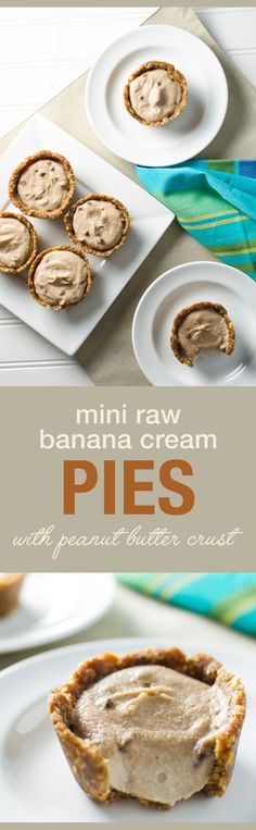 Mini Raw Banana Cream Pies with peanut butter crust - a yummy vegan and gluten free snack or dessert recipe | VeggiePrimer.com