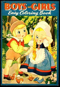 Boys and Girls Easy Coloring Book Merrill 1941 4823 VF File Copy Little Golden Books, Little Books, Pop Book, Vintage Coloring Books, Vintage Nursery, Simple Girl, Painted Books, Nursery Rhymes, Vintage Colors