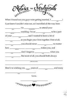 We used these at our wedding, they were very fun to read afterwards.  Free Printable Wedding Mad Libs | POPSUGAR Smart Living