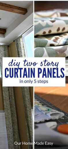 An easy tutorial on making your own two story curtain panels! Easy & Quick to make!