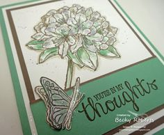 Best Thoughts Becky Roberts, Friendship Cards, Good Thoughts, Idaho, Stampin Up Cards, Card Making, Floral Card, Paper Crafts, Butterfly
