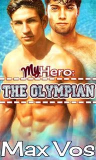 My Hero: The Olympian by Max Vos - #GuestPost #NewRelease #Giveaway