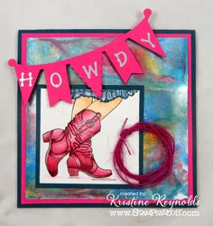 #cre8time for Yee Haw! Stamping & Scrapping in California: #Clearsnap  and #Stampendous #Cowgirl