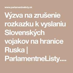 Výzva na zrušenie rozkazku k vyslaniu Slovenských vojakov na hranice Ruska | ParlamentneListy.sk – politika zo všetkých strán