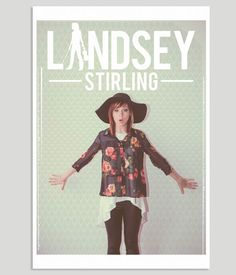 Lindsey Stirling Photo poster - WHY HAVE I NEVER THOUGHT OF HAVING A LINDSEY STIRLING POSTER?!?! I. NEEEEEED. THIS.