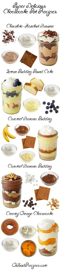 Yumyum -Mason Jar Desserts- Super Delicious Cheesecake Pot Recipes - Layer your favorite dessert flavors in a cute package to make this no-bake treat. Mason Jar Desserts, Mason Jar Meals, Mini Desserts, Just Desserts, Delicious Desserts, Yummy Food, Layered Desserts, Trifle Desserts, Cheesecake Recipes