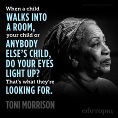 Powerful words from the great Toni Morrison. Friends Like Family, Love Parents, Love Teacher, Teacher Stuff, Toni Morrison, Teacher Inspiration, Teacher Quotes, New Teachers, Better Love
