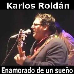 Karlos Roldan Enamorado de un sueño acordes