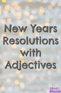 Setting New Years resolutions is inspiring, but sometimes we don't meet those goals. I love this idea of making New Years resolutions with adjectives in order to help make them more attainable and achievable. Try this method when setting them with your st 4th Grade Writing, Teaching Writing, Teaching Tips, Reading Resources, Reading Strategies, Reading Comprehension, Nouns And Verbs, Reading Workshop, Elementary Teacher