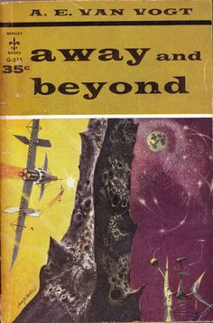 All sizes | Away and Beyond by A.E. Van Vogt. Berkley 1959. Cover art Richard Powers | Flickr - Photo Sharing!
