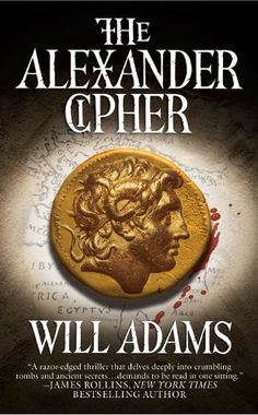 The Alexander Cipher: A Thriller by Will Adams http://www.amazon.com/dp/0446404705/ref=cm_sw_r_pi_dp_YIZnvb0CRK1TV