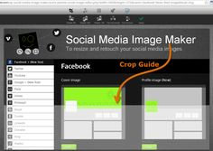 Easily Size Your Social Media Images For Facebook, Twitter, Google+, Pinterest and More With This Free Tool!