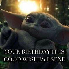 Yoda Happy Birthday, Happy Birthday To Me Quotes, Birthday Wishes Quotes, Happy Birthday Wishes, Yoda Meme, Yoda Funny, Funny Minion, Me Quotes Funny, Humor Quotes