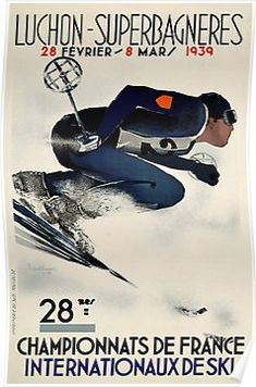 Dynamic French Vintage Ski advert from 1939 Poster Vintage Winter, French Vintage, Poster Competition, Vintage Ski Posters, Jon Boat, Vintage Hawaii, France, Art Deco Era, Find Picture