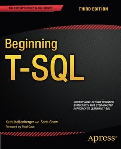 Beginning T-SQL / Kathi Kellenberger, Scott Shaw