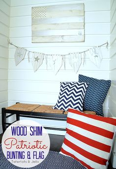 wood shim star garland and flag at tatertots and jello - could use this all year long for a nautical look!  love it!