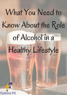 """Learn whether alcohol is """"healthy"""", and if it can be part of a health lifestyle."""