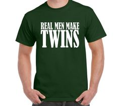 Real Men Make Twins T by FreakyTshirtShop on Etsy