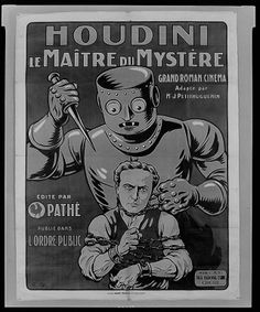 """Advertising poster for """"The master mystery""""1919.Houdini played a daring member of the Justice Department who investigated the nefarious company International Patents Incorporated. Houdini escaped from a straitjacket, a diver's suit and an electric chair. This serialized tale of government work allowed Houdini to do an upside-down rope escape, kill an evil automaton that concealed a human inhabitant, marry a beautiful woman, and discover that he was the long-lost son of a remarkable scientist."""