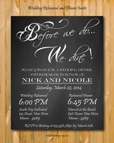 Rehearsal Dinner invitation Printables Custom by chalkboarddesign
