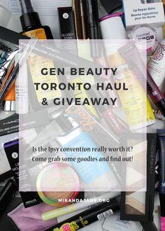 GenBeauty Experience | Beauty Haul | Giveaway https://www.mirandajane.org/genbeauty-toronto-2017/