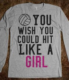 Hit Like a Girl-Unisex Heather Grey T-Shirt from Skreened. Saved to Volleyball. Volleyball Sweatshirts, Volleyball Team Shirts, Volleyball Outfits, Play Volleyball, Volleyball Quotes, Volleyball Players, Sports Shirts, Volleyball Accessories, Volleyball Jewelry