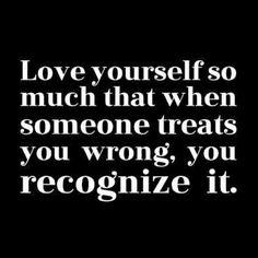 Love yourself!!!