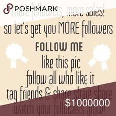 "👠 Let's Grow Our Posh Network! 👠 Follow Game! 1. ""Like"" this post 2. Follow everyone else who liked it (Don't forget to check back & keep following newbies!) 3. Share, Share, Share! 4. Watch your Posh network & sales grow! 💝 Thank You for spreading the word!!!💝 Other"