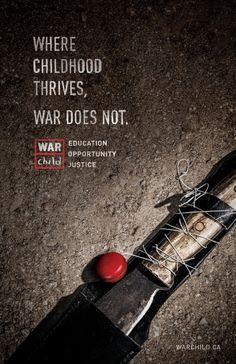 War Child: Machete | #ads #marketing #creative #werbung #print #poster #advertising #campaign < found on www.designidea.info pinned by by courtney