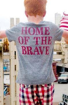 Land of the free. Home of the brave.