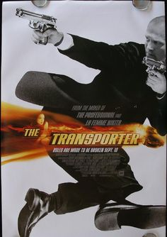 The Transporter      ~Jason Statham, love all his movies