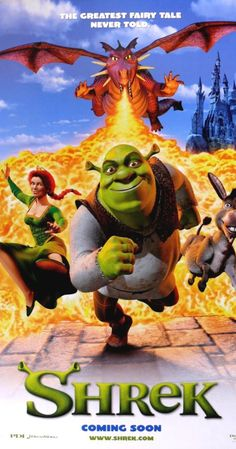 """Shrek"" - An ogre, in order to regain his swamp, travels along with an annoying donkey in order to bring a princess to a scheming lord, wishing himself King. (2001)"