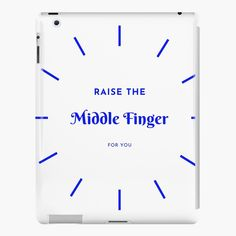 Add some fun to your sarcastic wardrobe with this funny raise the middle finger design or give it as the perfect gift!  Choose your size and color below then BUY IT NOW to place your order. Fingers Design, The Middle, Some Fun, Ipad Case, Raising, Funny, Gift, Stuff To Buy, Color