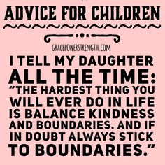 just learning this as a grown ass woman, better late than never, but it's a tough one, so i think it is amazing when parents teach children this at a young age. Life Quotes Love, Quotes To Live By, Me Quotes, Motivational Quotes, Inspirational Quotes, Lady Quotes, Mommy Quotes, Truth Quotes, Quotes For Kids