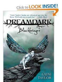 Blackbringer (Dreamdark) by Laini Taylor. $9.99. Publisher: Firebird; Reprint edition (May 14, 2009). Author: Laini Taylor. Series - Dreamdark (Book 1)