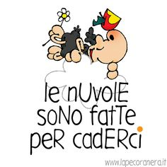 le nuvole sono fatte per caderci Self, Snoopy, Thoughts, Comics, Words, Funny, Quotes, Fictional Characters, Friends