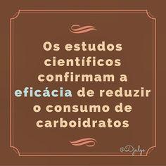 Na redução de gordura corporal e na prevenção e/ou tratamento de doenças crônicas não transmissíveis dentre elas as principais: obesidade diabetes tipo 1 e 2 e doenças cardiovasculares. . ATENÇÃO devo alertá-los para o fato de que REDUÇÃO não significa EXCLUSÃO. Dieta de baixo carboidrato (low carbohydrate diet) não significa dieta SEM ou LIVRE de carboidratos (NO or Free carbohydrate). . Encontra-se no blog do Dr. Souto uma lista com 18 estudos da melhor qualidade (prospectivos…