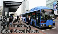 Riding the Seoul bus is an excellent method of transportation if you're living in Korea or even if you're just traveling to Korea. But there are a few things that you should prepare for before you get onto a Seoul bus. Read this post to find out 5 must know things about riding the Seoul bus so that you don't go flying, miss your stop, or be a jerk!
