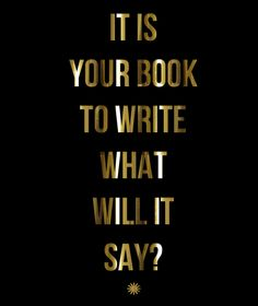 it's your book
