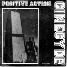"Cinecyde's 3rd record release. 4 song e.p., ""Positive Action."" 1979. #cinecyde #tremorrecords #detroitpunk #punk #radiationsickness"