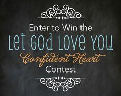 #LetGodLoveYou. #AConfidentHeart <3 #Devotional