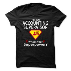 I'm An Accounting Supervisor, What's Your Superpower T-Shirt, Hoodie Accounting Supervisor
