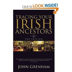 Tracing Your Irish Ancestors, best textbook on the market about Irish ancestry