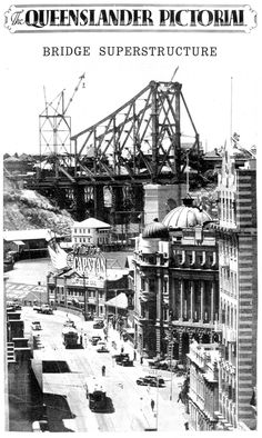 Superstructure of the Story Bridge Brisbane 1938
