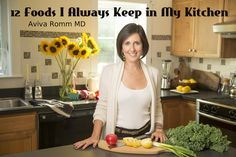12 foods I always keep in my kitchen - aviva romm Health And Wellbeing, Health And Nutrition, Health Fitness, Healthy Options, Healthy Recipes, Healthy Food, Aviva Romm, Food Facts, Natural Health