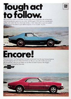 1968 Chevrolet Corvette Sting Ray & Camaro SS Coupe original vintage advertisement. We raised the curtain on Corvette 15 years ago. With that lean aerodynamic profile and credits like four wheel disc brakes, a fully independent suspension system and V8 choices that deliver up to 435 hp. Then try Camaro. You'll get plenty of Corvette excitement. With road-hugging ride, Astro ventilation, and V8s you can order all the way up to 325 hp. Price: $30.00 worldwide delivery included.