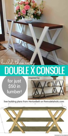Free building plan for this easy double X console table. Make it longer or…